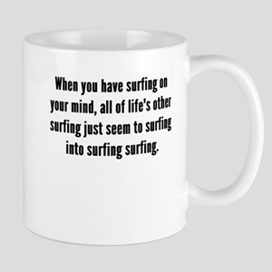 Surfing On Your Mind Mugs