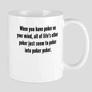 Poker On Your Mind Mugs