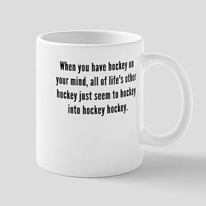 Hockey On Your Mind Mugs