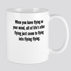 Flying On Your Mind Mugs