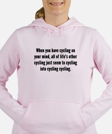 Cycling On Your Mind Women's Hooded Sweatshirt
