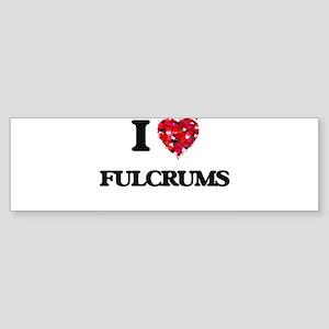I love Fulcrums Bumper Sticker