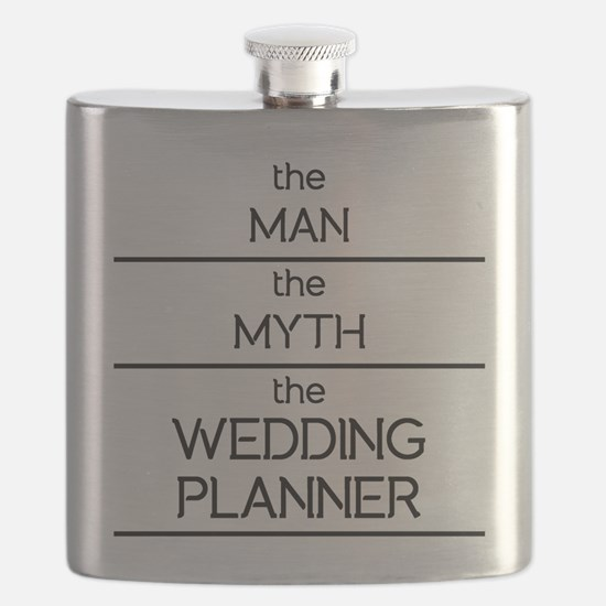 The Man The Myth The Wedding Planner Flask