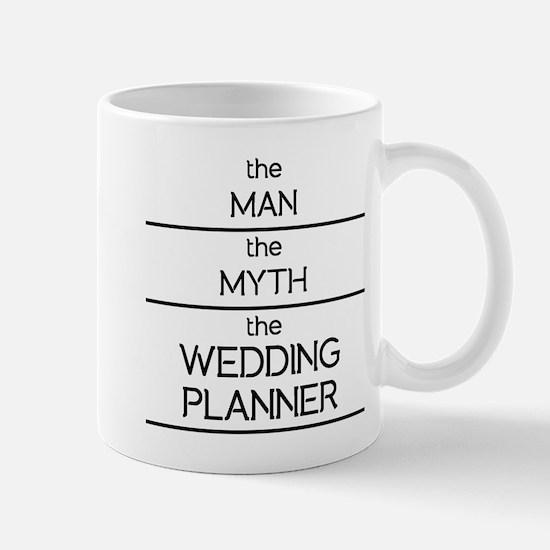 The Man The Myth The Wedding Planner Mugs