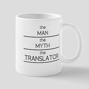The Man The Myth The Translator Mugs