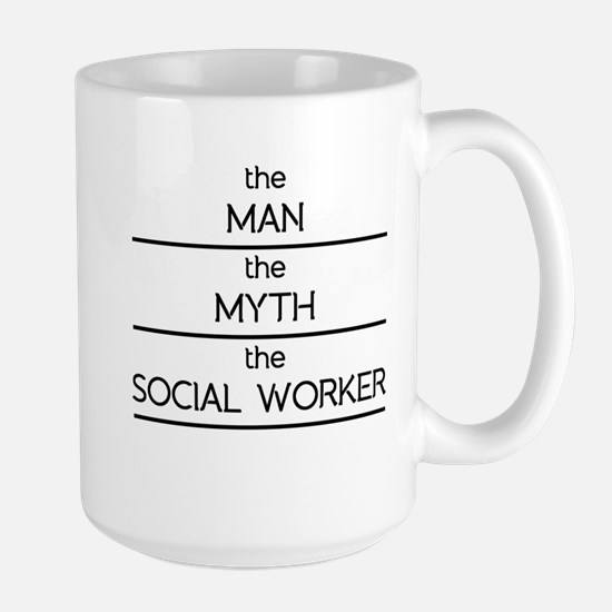 The Man The Myth The Social Worker Mugs