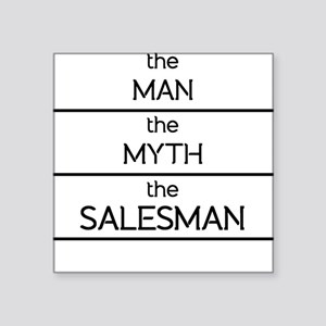 The Man The Myth The Salesman Sticker