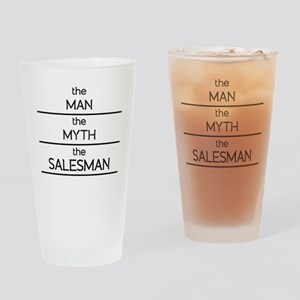 The Man The Myth The Salesman Drinking Glass
