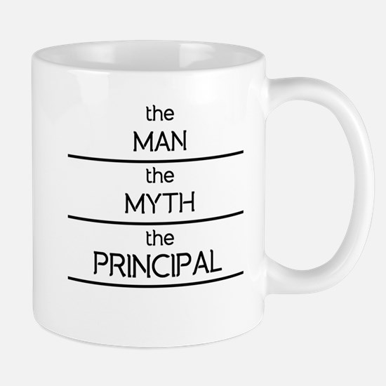 The Man The Myth The Principal Mugs
