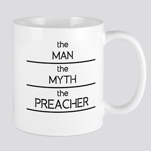 The Man The Myth The Preacher Mugs