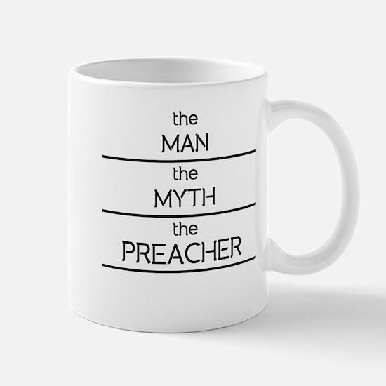 The Man The Myth The Preacher Mugs