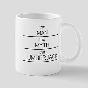 The Man The Myth The Lumberjack Mugs