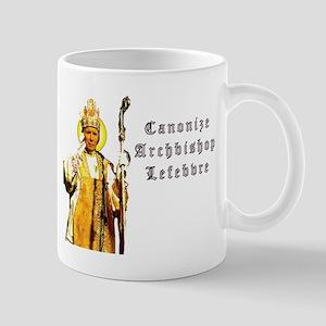 Canonize Abp. Marcel Lefebvre Mug