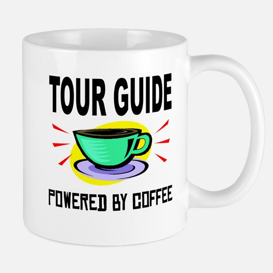 Tour Guide Powered By Coffee Mugs