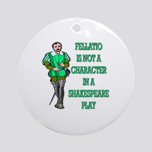 Fellatio Is Not A Character In A Shakespeare Play