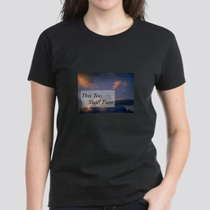 This Too Shall Pass Women's Dark T-Shirt