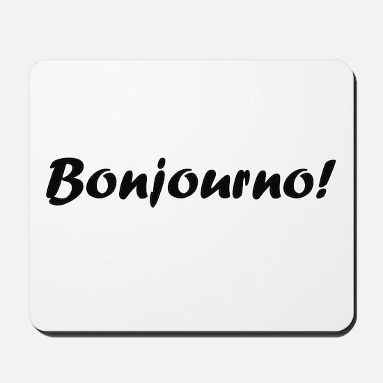 bonjourno black Mousepad