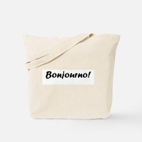 bonjourno black Tote Bag