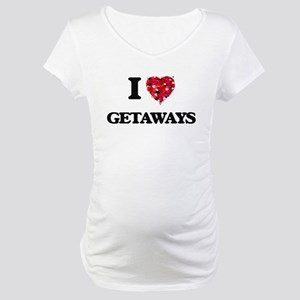 I love Getaways Maternity T-Shirt