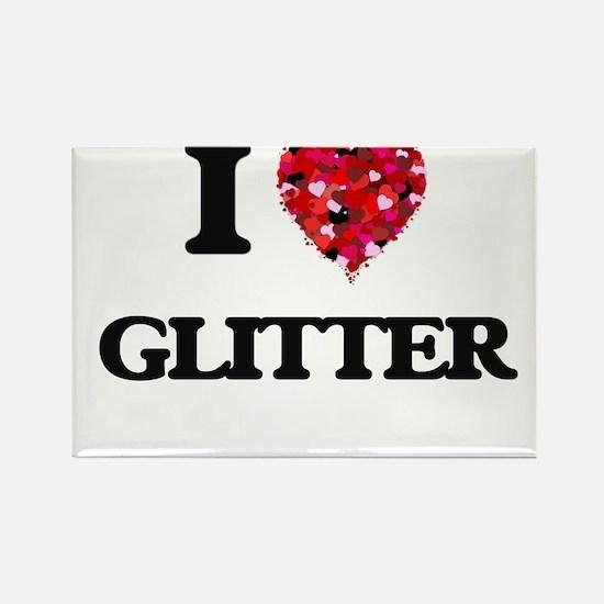 I love Glitter Magnets
