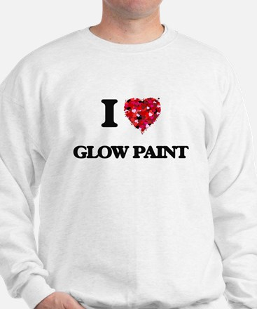 I love Glow Paint Sweatshirt