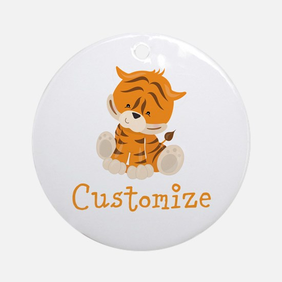 Custom Baby Tiger Round Ornament