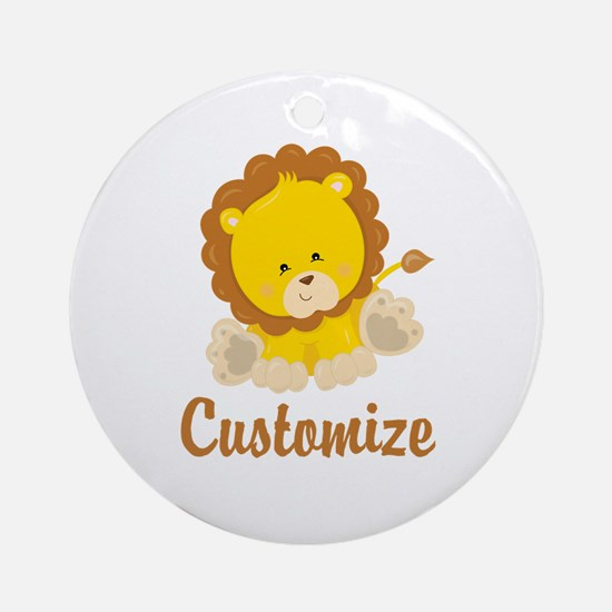 Custom Baby Lion Round Ornament