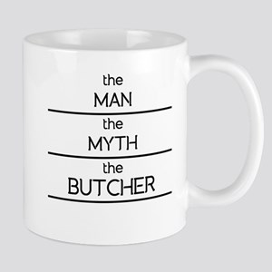 The Man The Myth The Butcher Mugs