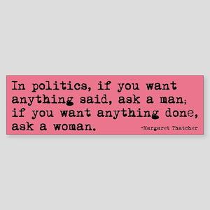 Ask a Woman Sticker (Bumper)