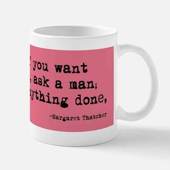 Ask a Woman Mug