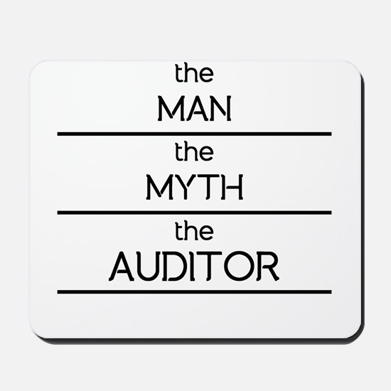 The Man The Myth The Auditor Mousepad