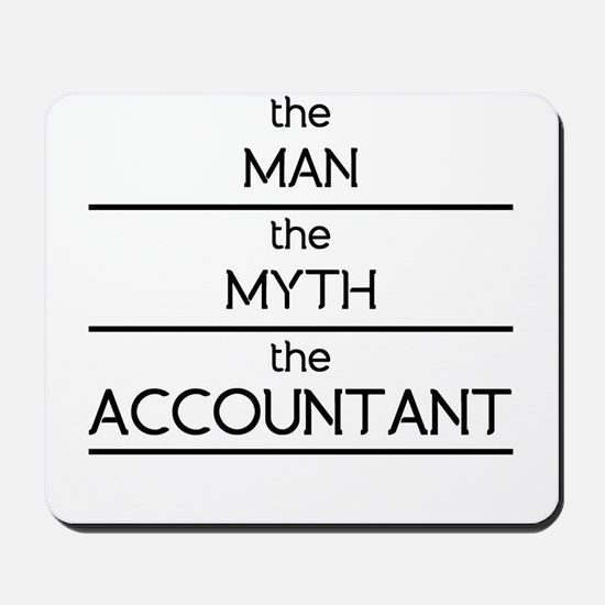 The Man The Myth The Accountant Mousepad