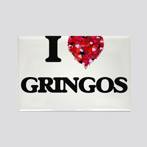 I love Gringos Magnets
