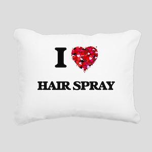 I love Hair Spray Rectangular Canvas Pillow