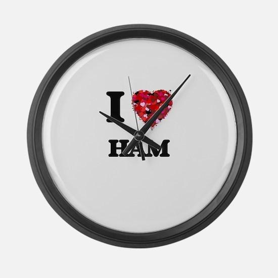 I love Ham Large Wall Clock