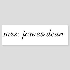 mrs. james dean Bumper Sticker