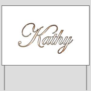 Gold Kathy Yard Sign