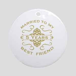 Married My Best Friend 5th Round Ornament