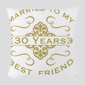 Married My Best Friend 30th Woven Throw Pillow