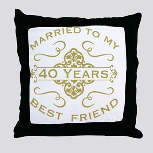Married My Best Friend 40th Throw Pillow