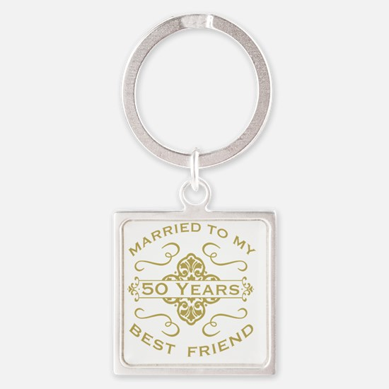 Married My Best Friend 50th Square Keychain