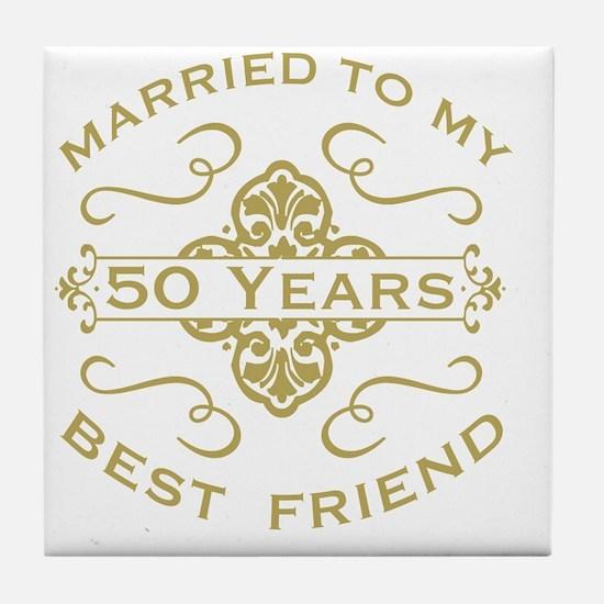 Married My Best Friend 50th Tile Coaster