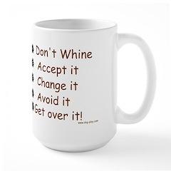 No Whining Large Mug