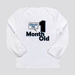 Hello I'm 1 Month Old Long Sleeve T-Shirt