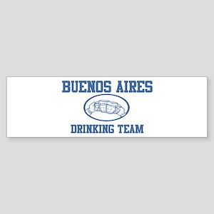 BUENOS AIRES drinking team Bumper Sticker
