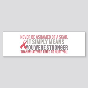 Never be Ashamed of a Scar Bumper Sticker