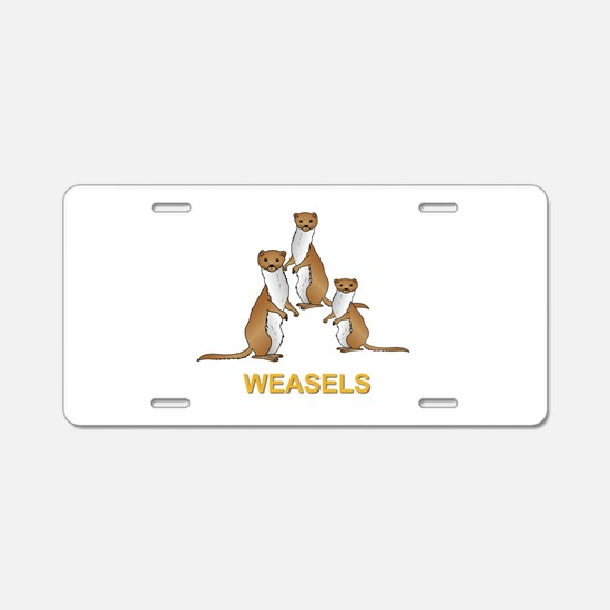 Weasels w Text Aluminum License Plate