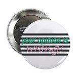 """Opinion 2.25"""" Button (10 pack)"""