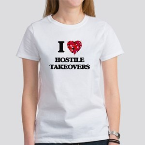 I love Hostile Takeovers T-Shirt