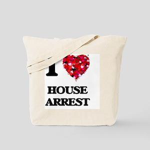 I love House Arrest Tote Bag